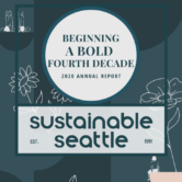 Beginning a bold fourth decade 2020 annual report sustainable seattle